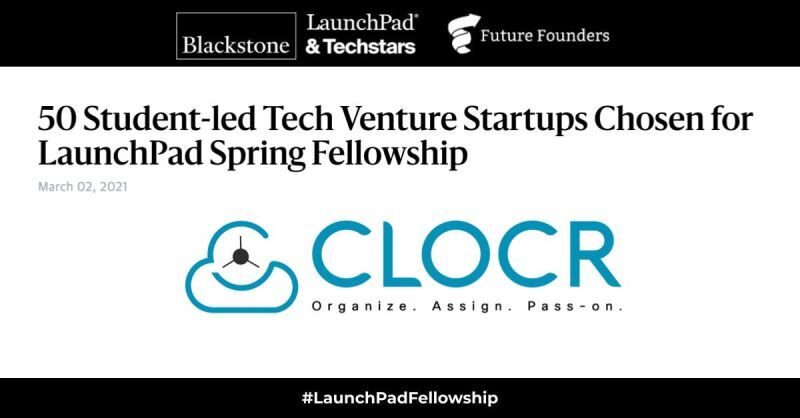 Clocr Selected for Blackstone LaunchPad Spring Fellowship!